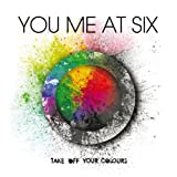 YOU ME AT SIX-TAKE OFF YOUR COLOURS