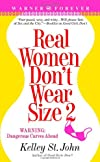 Real Women Don&#39;t Wear Size 2