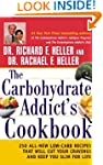 The Carbohydrate Addict's Cookbook: 2...