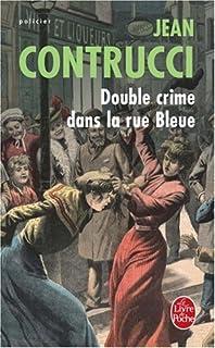 Double crime dans la rue bleue : Les nouveaux mystères de Marseille