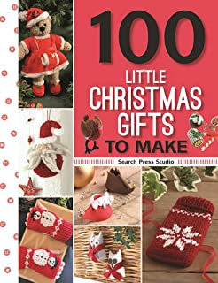 Book Cover: 100 Little Christmas Gifts to Make