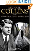 Michael Collins and the Women Who Spied For Ireland