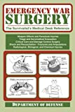 Emergency War Surgery: The Survivalists Medical Desk Reference