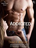 Addicted: An Ethan Frost Novel; A Loveswept New Adult Romance