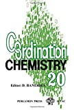 img - for Coordination Chemistry: Twentieth International Conference on Coordination Chemistry, Calcutta, India, 10-14 Dec.1979, Proceedings book / textbook / text book