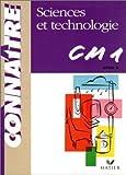 Sciences et technologie, CM1 : Cycle des approfondissements