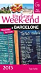 Un Grand Week-End � Barcelone 2013