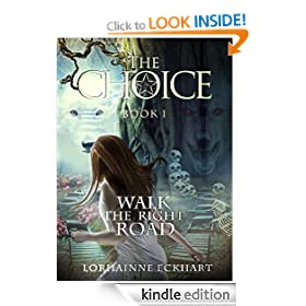 The Choice: An extremely sexy romantic suspense (Walk the Right Road Series, Book 1)
