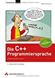 Die C++-Programmiersprache - 4., aktualisierte Auflage: Vom Erfinder von C++ (Programmer's Choice)
