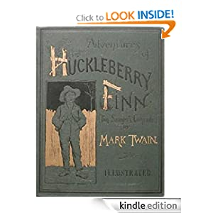 Adventures of Huckleberry Finn - Original Unabridged Version