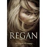 Regan ~ Shayna Krishnasamy