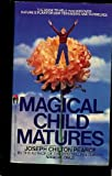 Magical Child Matures (0553258818) by Pearce, Joseph Chilton