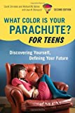 img - for What Color Is Your Parachute? For Teens, 2nd Edition: Discovering Yourself, Defining Your Future [Paperback] [2010] (Author) Carol Christen, Richard N. Bolles book / textbook / text book