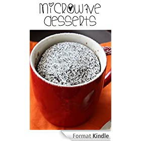 Microwave Desserts: Make it in Minutes! (English Edition)