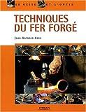 echange, troc José-Antonio Ares - Techniques du fer forgé