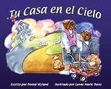img - for Tu Casa en el Cielo (Spanish Edition) by Donna Wyland (2007-12-01) book / textbook / text book