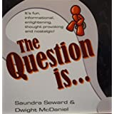 The Question Is... (Kindle Edition) By Saundra Seward          Buy new: $9.99     Customer Rating: