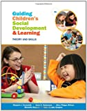 img - for Guiding Children's Social Development and Learning book / textbook / text book