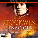 Tenacious Audiobook by Julian Stockwin Narrated by Christian Rodska