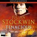 Tenacious (       UNABRIDGED) by Julian Stockwin Narrated by Christian Rodska