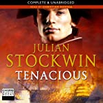 Tenacious (       UNABRIDGED) by Julian Stockwin Narrated by Christian Rodska