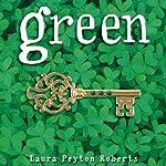 Green | Laura Peyton Roberts