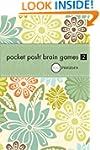 Pocket Posh Brain Games: No. 2: 100 P...