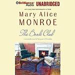 The Book Club   Mary Alice Monroe