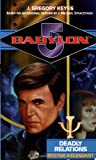 Deadly Relations: Bester Ascendant (Babylon 5) (0345427165) by J. Gregory Keyes