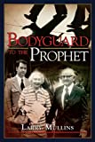 img - for Bodyguard to the Prophet book / textbook / text book
