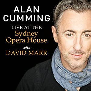 Alan Cumming Live at the Sydney Opera House with David Marr: Free Download Hörbuch