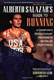 img - for Alberto Salazar's Guide to Running book / textbook / text book