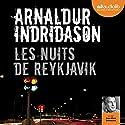 Les nuits de Reykjavik (Commissaire Erlendur Sveinsson 13) | Livre audio Auteur(s) : Arnaldur Indridason Narrateur(s) : Jean-Marc Delhausse