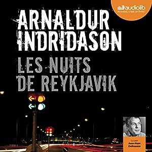 Les nuits de Reykjavik (Commissaire Erlendur Sveinsson 13) | Livre audio