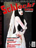img - for Schlock! Webzine Vol 4 Issue 10 book / textbook / text book
