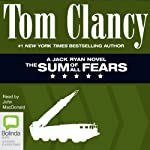 The Sum of All Fears: Jack Ryan, Book 6 (       UNABRIDGED) by Tom Clancy Narrated by John MacDonald