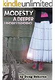MODESTY: A Deeper Understanding (King James Bible Topic Series Book 2)