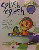 img - for Splish Splash (Sing-a-Song Storybook) book / textbook / text book