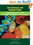 Life Sciences and Related Fields: Tre...