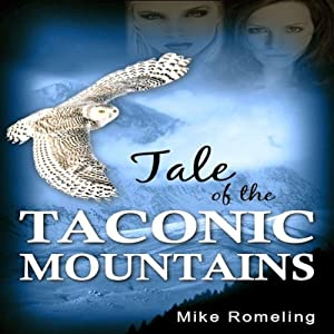 Tale of the Taconic Mountains Audiobook