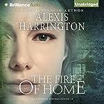 The Fire of Home | Alexis Harrington
