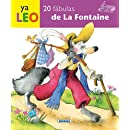 20 fabulas de La Fontaine (Ya Leo) (Spanish Edition)