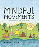 img - for Mindful Movements( Ten Exercises for Well-Being [With DVD])[MINDFUL MOVEMENTS][Spiral] book / textbook / text book
