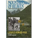 Mountains of Heaven: Travels in the Tien Shan Mountainsby Charles Howard-Bury