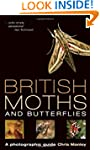 British Moths and Butterflies: A Phot...