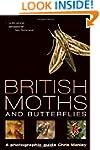 British Moths and Butterflies: A Phot...
