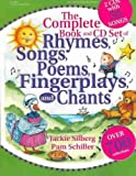 img - for The Complete Book of Rhymes, Songs, Poems, Fingerplays and Chants book / textbook / text book
