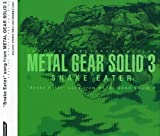 Image of Snake Eater: Song From Metal Gear Solid