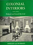 Colonial Interiors, Federal and Greek Revival