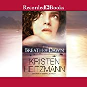 The Breath of Dawn: A Rush of Wings | Kristen Heitzmann